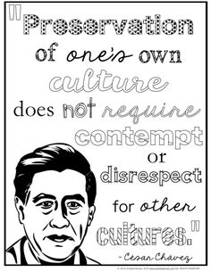 FREE Cesar Chavez coloring page. Great for Cesar Chavez Day - March Cesar Chavez Quotes, Cesar Chavez Day, Read 180, Social Studies Notebook, Hispanic Heritage Month, Ap Spanish, Common Core Reading, Literature Circles, Reading Response