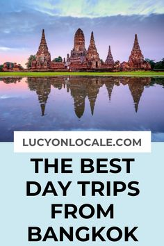 The best day trips from Bangkok for your perfect trip: Ayutthaya, Koh Sichang, Khao Yai National Park, Pattaya, and Samut Prakan. Thailand Travel Tips, Visit Thailand, Asia Travel, Solo Travel, Thailand Vacation, Top Travel Destinations, Best Places To Travel, Khao Yai National Park, National Parks