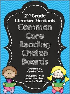 Common Core Reading Choice Boards {Literature - 2nd Grade} Covers all of the CCSS Literature standards.  GREAT for homework, centers, enrichment or GATE.