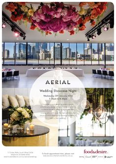 Aerial Wedding Showcase Night: food&desire & Where the Grass is Green   #weddingshowcase #aerialsouthwharf  #wtgig