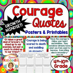 This Character Traits Quotes Posters product focuses on COURAGE (perfect for growth mindset) and includes 10 character traits quotes posters and 10 printables that correspond to each quote about courage.You can use this resource in a number of ways.-Display each character quote in the classroom as time allows and discuss one quote at a time.-Complete the printables during class, with partners or groups, or send it home for homework.