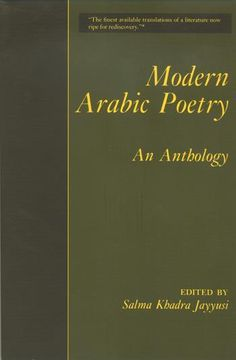 Modern Arabic Poetry: an anthology  http://library.sjeccd.edu/record=b1018580~S3