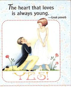 Heart That Loves Is Always Young Marriage Proposal
