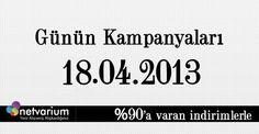 18.04.2013 Netvarium Kampanyaları