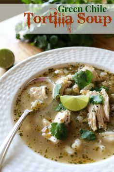 Green Chile Tortilla Soup
