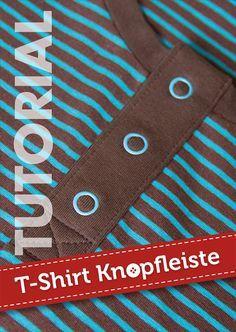 Eine Knopfleiste in ein T-Shirt oder eine Bluse mit meinem Videotutorial ganz einfach selbernähen - auch als Fotoanleitung