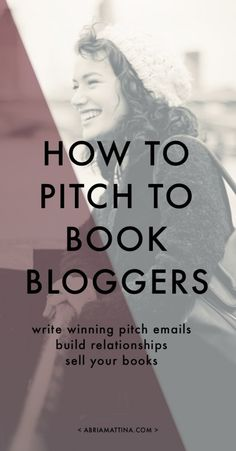 How to pitch to book bloggers. Write winning pitch emails, build relationships, and sell your books.