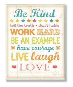Look at this #zulilyfind! 'Be Kind, Tell the Truth' Wall Art by The Kids Room by Stupell #zulilyfinds