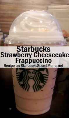Starbucks Strawberry Cheesecake Frappuccino! #StarbucksSecretMenu Recipe here: http://starbuckssecretmenu.net/strawberry-cheesecake-frappuccino-starbucks-secret-menu/