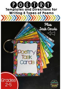 Fun poetry unit has templates and directions for writing 8 types of poems plus 7 colorful poetry task cards for center or for early finishers.