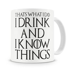 """HOT PRICES FROM ALI - Buy """"That's What I Do I Drink and I Know Things Mug Tyrion Lannister game of thrones coffee mugs Tea Cups porcelain wine beer mugen"""" from category """"Sports & Entertainment"""" for only USD. Game Of Thrones Tyrion, Game Of Thrones Gifts, Game Of Thrones Quotes, Game Of Thrones Funny, Game Of Thrones Wallpaper, Got Memes, Diy Mugs, Wine And Beer, Brand Names"""