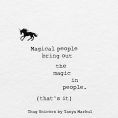 quotes about unicorn Thug Unicorn, I Am A Unicorn, Unicorn Party, Words Quotes, Wise Words, Sayings, Qoutes, Life Quotes, Magic Quotes