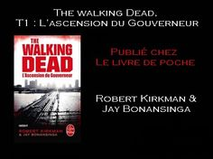 The Walking Dead, T1 (Robert Kirkman & Jay Bonansinga) http://youtu.be/wRrqGlFt9yA