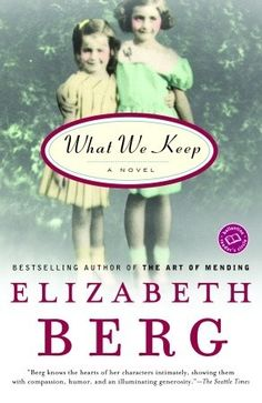 What We Keep, Elizabeth Berg