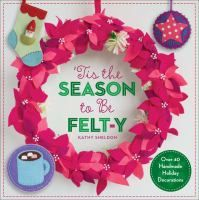 Another great collection of ideas and patterns for handmade felt decorations!