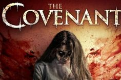 Uncork'd Entertainment and October Coast have unleashed the new trailer and movie poster on the upcoming indie horror film, The Covenant. Covenant Movie, The Covenant, New Trailers, Movie Trailers, Sunday To Saturday, Free Hd Movies Online, Sci Fi News, Poster On, Horror Movies