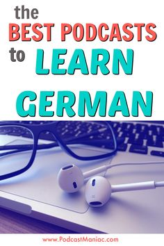 Learn German the easy way by listening to podcasts! Podcasts to learn German will help you to build your vocabulary and speak like a native. Listen to a German podcast today - here are Podcast Maniac's top 3 recommendations. Study German, Learn German, Learn English, German Language Learning, Learn A New Language, Spanish Language, Japanese Language, French Language, Chinese Language