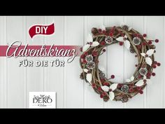 DIY: Advents-Türkranz mit Ilexblättern basteln [How to] Deko Kitchen - YouTube