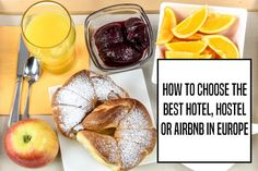 How to choose the best hotel, hostel or Airbnb apartment when traveling to Europe