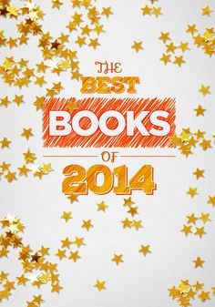 The jury's in! We've had our noses in great literature all year long, but now it's time to share our 10 handpicked favorites that made us stop in our tracks. Get ready to dive in and read these captivating books. #bestbooks #bestbooksof2014