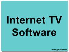 Eine kleine Liste mit verschiedenen Programmen um im Internet TV ansehen zu können.