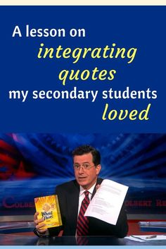 A lesson on integrating quotes that my secondary students loved, involving Colbert and Wheat Thins (seriously, how could that combo NOT win?