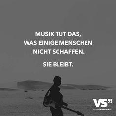 ...Musik tut das,.....