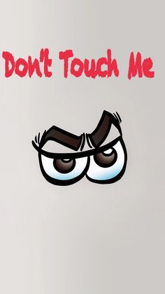 Don't Touch My Phone ._. on We Heart It