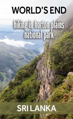 Hiking in Sri Lanka is not that common - but there are some fantastic trails to walk in Sri Lanka's national parks. One of the best hiking trails is in Horton Plains National Park. If you leave early in the morning, you'll get to a spot called World's End before the mist comes in and blocks the amazing view.