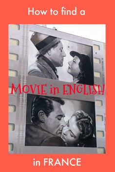 How to find a movie in English (or other original language) in France.  If you hate dubbed films this is very useful information to find a film in original language in France