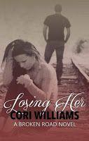 Les lectures de Mylène: Broken road, book 1 : Losing her de Cori Williams