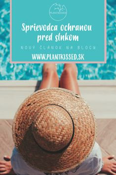 Veľký sprievodca ochranou pred slnkou a neznámou na 3 písmená - SPF. Poďte sa s nami pozrieť na históriu, súčasnosť a množstvo faktov o opaľovaích krémoch. Panama Hat, Hats, Blog, Hat, Blogging, Hipster Hat, Panama