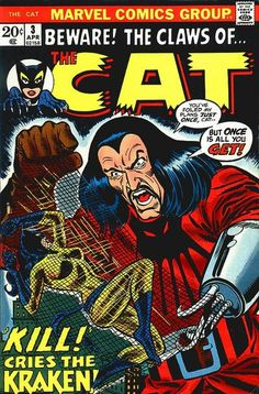 """Release the Kraken! Sub-Mariner's pirate plunderer crosses claws with the Cat. Some cover art altered by John Romita (Kraken himself altered in a later """"Iron Man"""" story); interior art by fan-turned-pro (later turned wife of Dave Cockrum) Paty."""