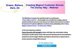 "The 5 Elements of ""Magical Customer Service""  Vision/Story  -  Spark a passion to create magical customer experiences.   Values  -  Engage your customers and create fun in the ""show"".  Show  -  Produce your own ""show""; develop a ""show business"" focus.  Casting  - Create hiring practices to The Disney Way culture.  Reviews  -  Measure your guest experience and capture guest perceptions."
