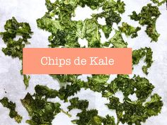Chips de Kale – Healthyhappyogi.fr
