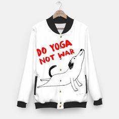 Do yoga not war dog Kurtka baseballówka, Live Heroes