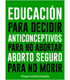 Educación sexual para decidir, anticonceptivos para no abortar, aborto legal para no morir Social Topics, Powerful Women Quotes, Dont Lose Yourself, Feminist Art, Power Girl, Woman Quotes, Women Empowerment, Rock And Roll, Words