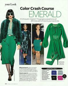 Color Crash Course Emerald, InStyle magazine, September Photo by AllThingsMarie Colour Combinations Fashion, Color Combinations For Clothes, Fashion Colours, Colorful Fashion, Color Combos, Rock Chic, Emerald Green Outfit, Deep Winter Colors, Winter Typ