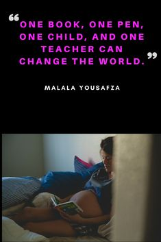 One book, one child, one teacher can change the world Latest Books, Change The World, Authors, Thriller, Quotations, Psychology, Novels, Teacher, Writing