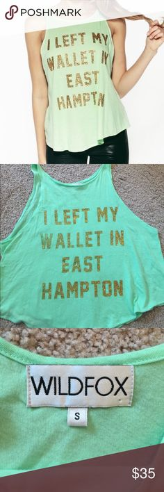 """Selling this Wildfox """"I Left My Wallet In East Hampton"""" Tank on Poshmark! My username is: emilcapp22. #shopmycloset #poshmark #fashion #shopping #style #forsale #Wildfox #Tops"""