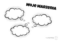Moje marzenia - materiały do pracy z dzieckiem - Emocje Dziecka Polish Language, Montessori, Writing, Education, Therapy, Onderwijs, Being A Writer, Learning