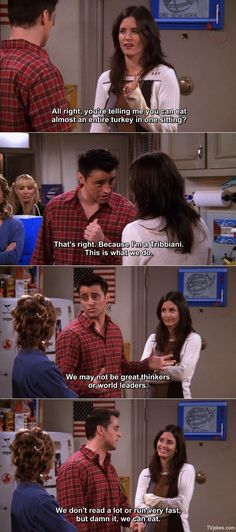 Coz I'm a Tribbiani !! This is why Joey was my fave. Keeping it real since the 90s.