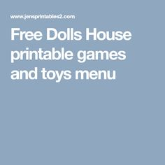 Free Dolls House printable games and toys menu