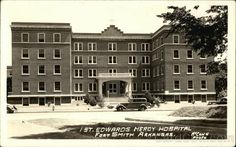 Edwards Mercy Hospital, Fort Smith, Arkansas - Vintage Arkansas Postcard  / this is still standing, it is now an apartment building for seniors.