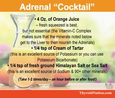 Try this Adrenal Cocktail of -orange juice, - Cream of Tartar, - Sea Salt to help with fatigue and Fadiga Adrenal, Adrenal Fatigue Diet, Adrenal Health, Hypothyroidism Diet, Adrenal Glands, Chronic Fatigue, Gut Health, Adrenal Fatigue Treatment, Thyroid Diet