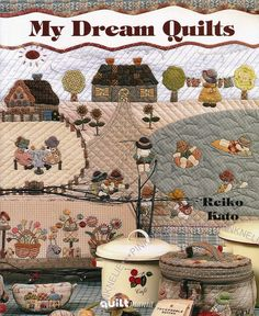 Reiko Kato My Dream Quilts PATCHWORK English French Craft Book