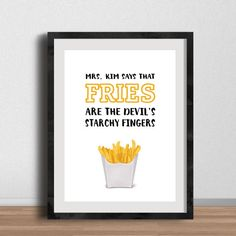 Gilmore Girls Poster- Mrs. Kim Says Fries Are the Devil's Starchy Fingers- French Fries, Junk Food, Fast Food, Kitchen Art, luke's diner