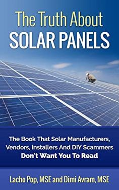 Amazon.com: Solar Power Demystified: The Beginners Guide To Solar Power, Energy Independence And Lower Bills eBook: Pop MSE, Lacho, Avram MSE, Dimi: Kindle Store Solar Energy Panels, Solar Panels For Home, Best Solar Panels, Solar Panels On Roof, Free Solar Panels, Landscape Arquitecture, Solar Roof Tiles, Solar Generator, Solar Projects