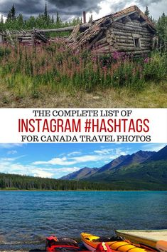 Check out this ultimate list of hashtags and mentions to use for your Canada travel photos on Instagram!