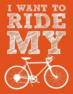 I Want To Ride My Bicycle Print Poster 8.5X11 Typography Home Decor Digital Print. $15.00, via StorEnvy.